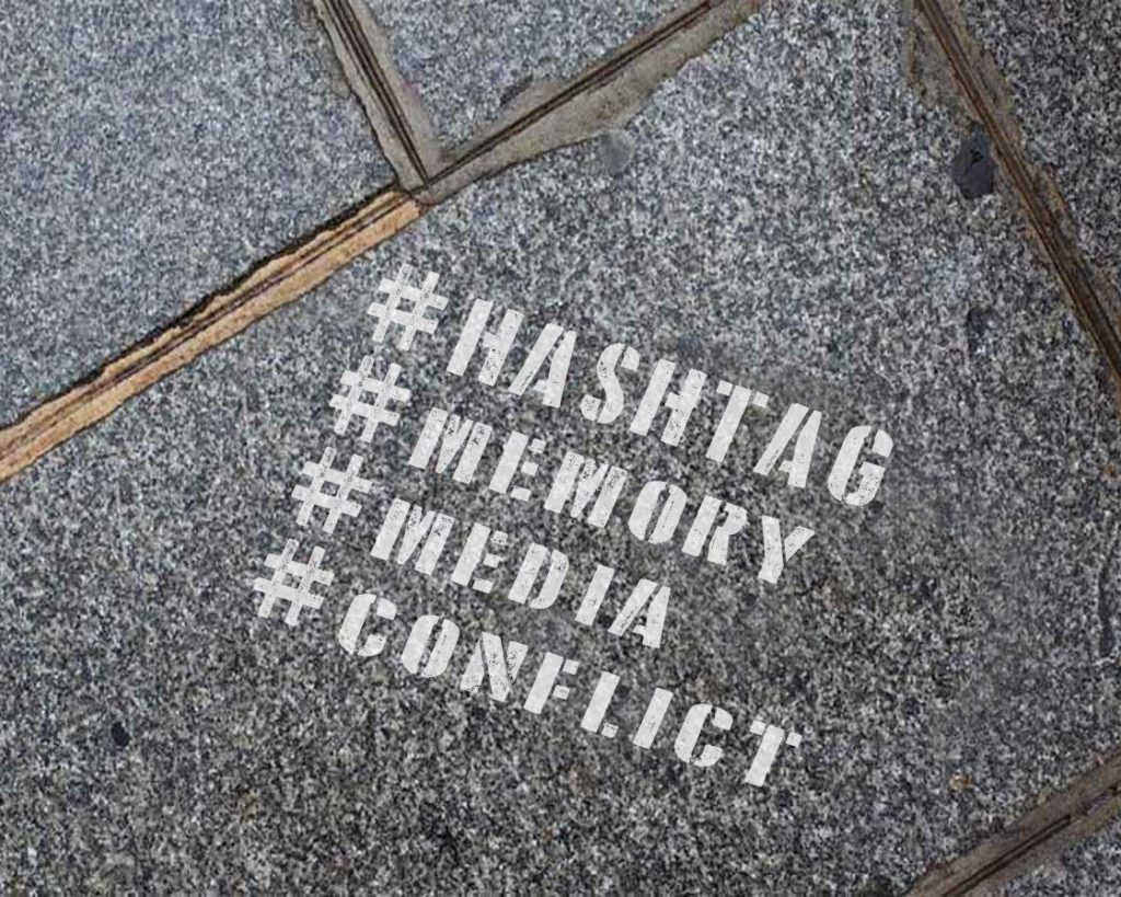 'Hashtag Memory Activism'. Online Commemorations and Online Memory Activism. By O. Fridman