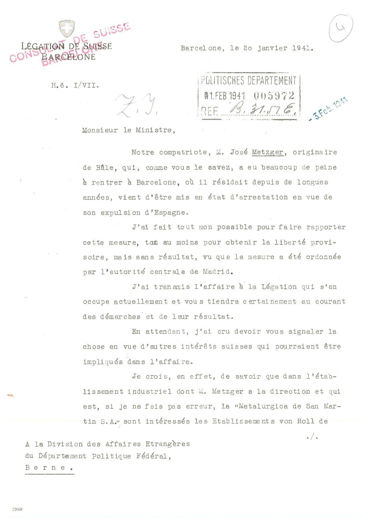 El 14 de febrer de 1941 l'ambaixada suïssa de Madrid envia una carta a la Divisió d'Afers Estrangers del Departament Polític Federal a Berna, donant resposta a uns requeriments efectuats sobre la persona de José Metzger.