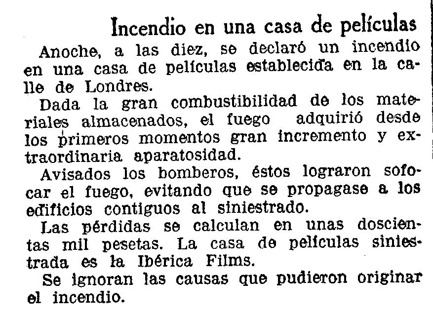 La productora Ibérica Films patirà entre la primavera i estiu de 1934, i en tot just dos mesos, dos incendis amb evidents indicis d'haver estat provocats | Arxiu Manu Valentin